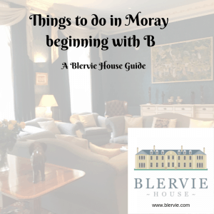 Things to Do beginning with B in Moray