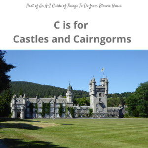 Castles and Cairngorms